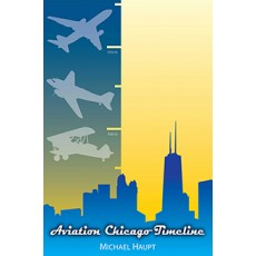 Hardcover: Aviation Chicago Timeline